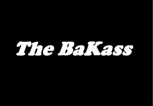 THE BAKASS